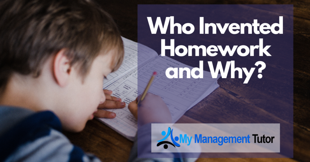 Getting to Know All the Interesting Facts About Homework: Who Invented Homework and Why?